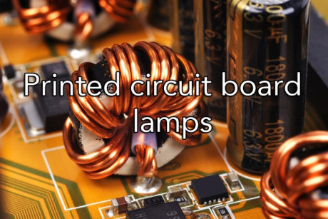 Printed Circuit Board Lamp
